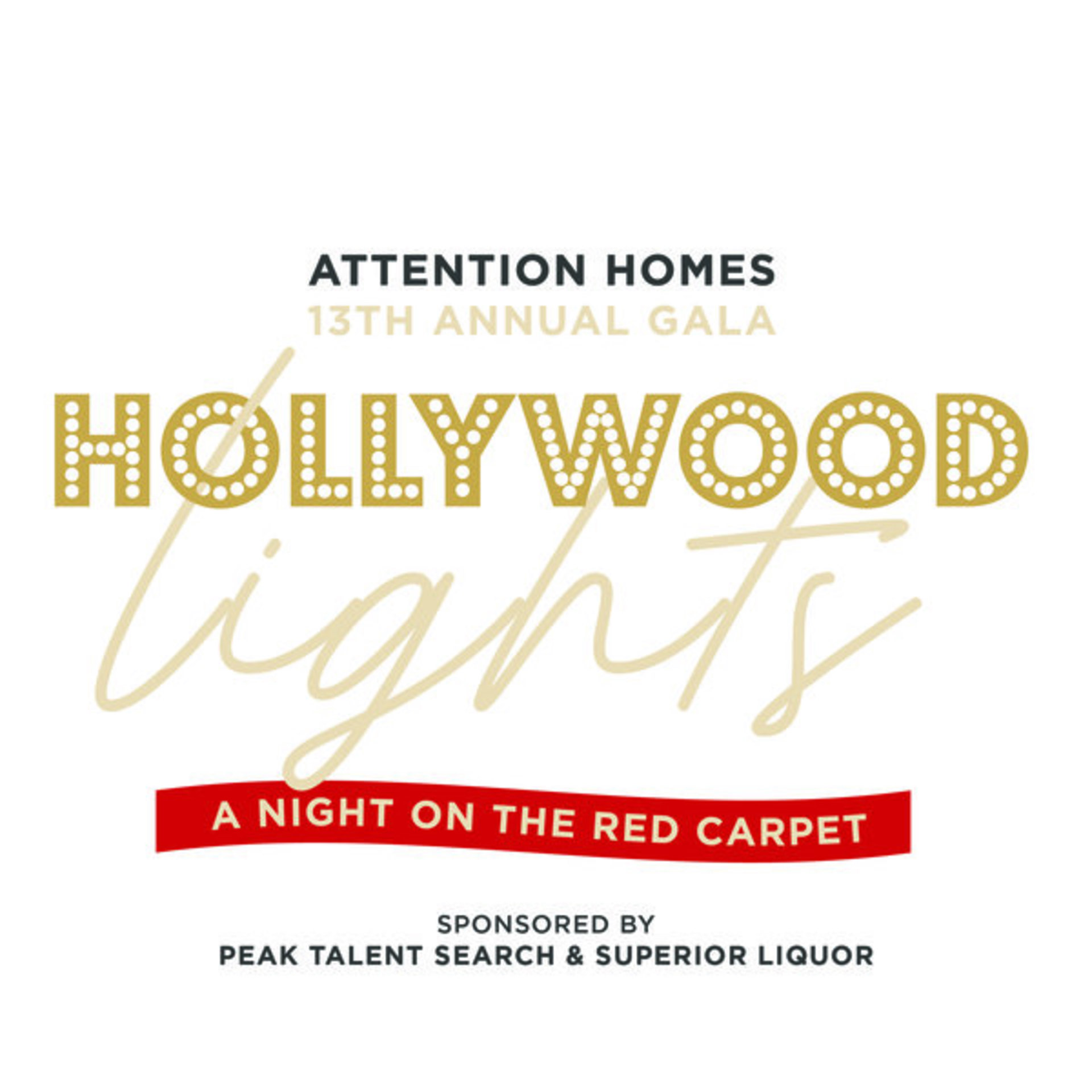 Attention Homes Presents Hollywood Lights  A Night on the Red Carpet