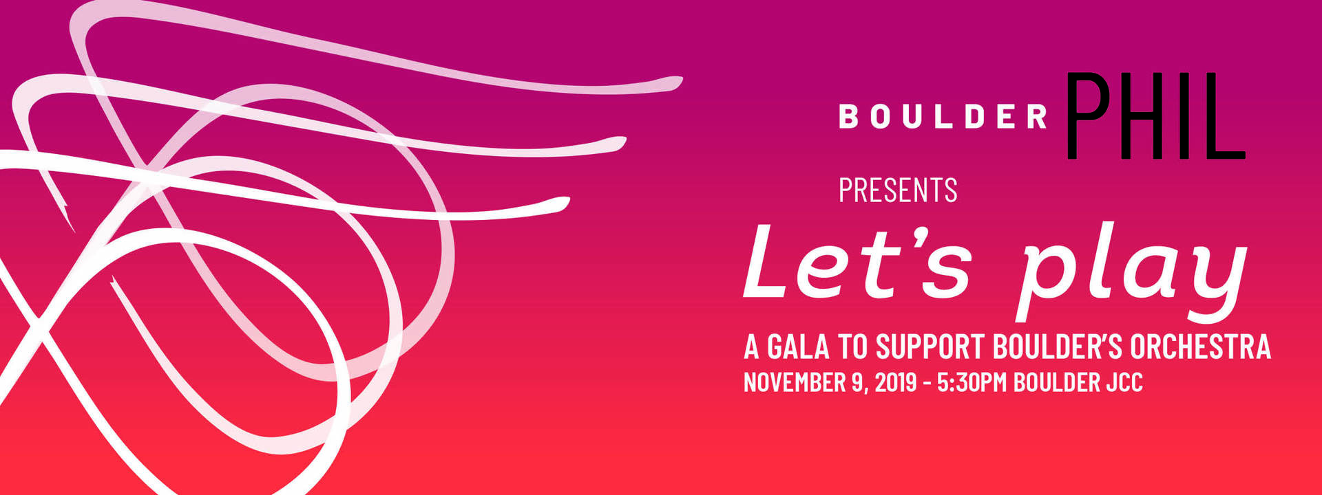 Let\'s play! A Gala to Support Boulder\'s Orchestra