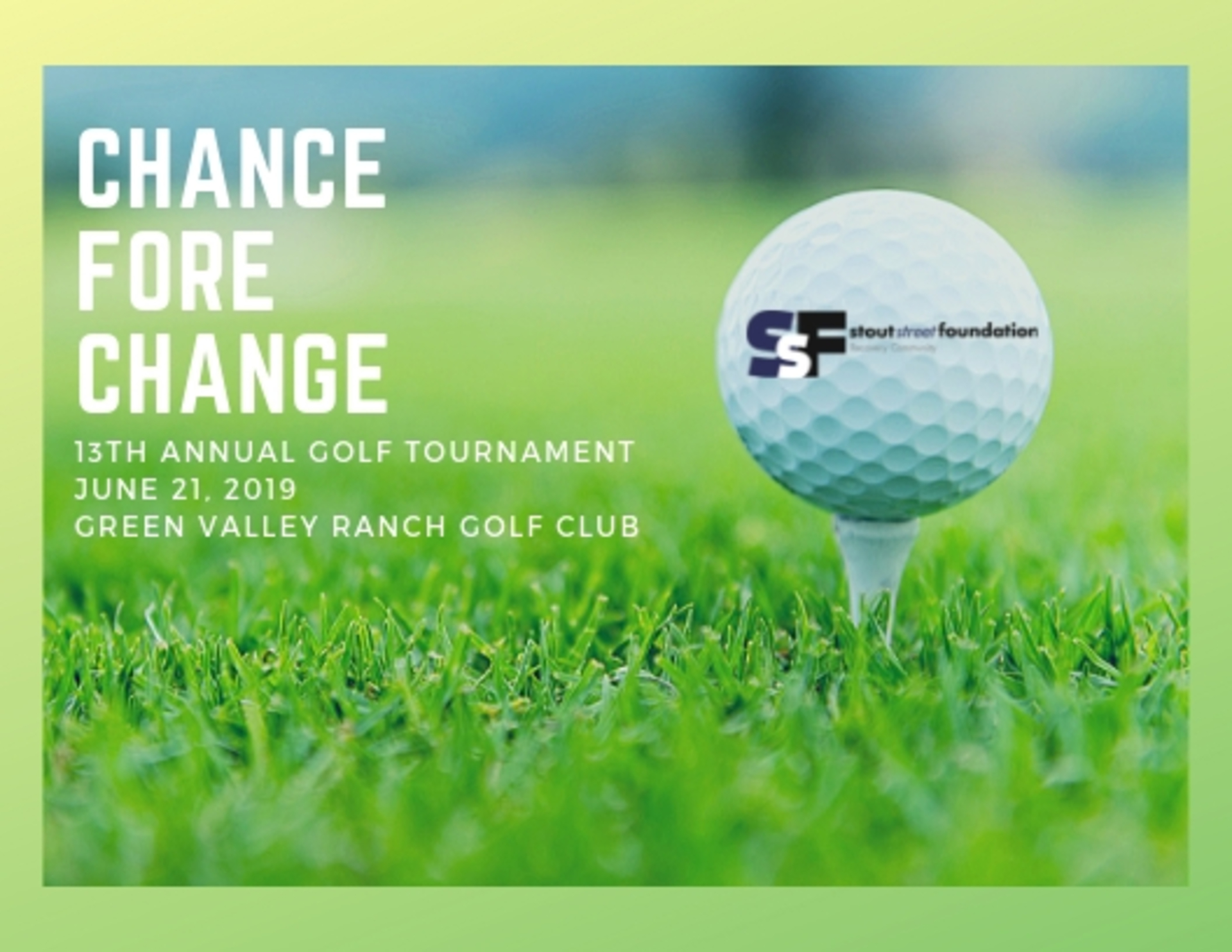 Stout Street Foundation\'s 13th Annual Golf Tournament: A Chance Fore Change