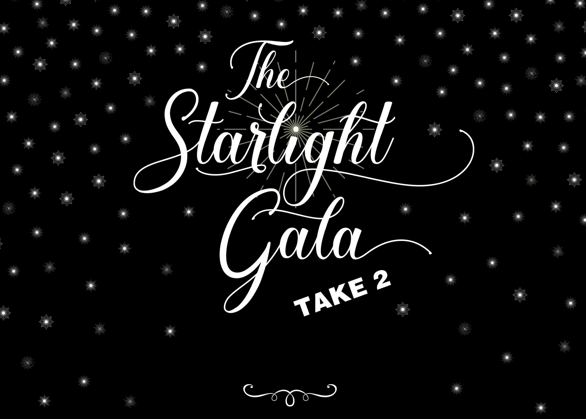 The Starlight Gala - Take Two